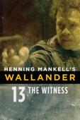 Henning Mankell's Wallander: The Witness