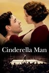 Cinderella Man wiki, synopsis
