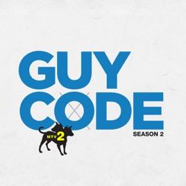 Guy Code, Season 2