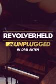 Revolverheld - MTV Unplugged in drei Akten