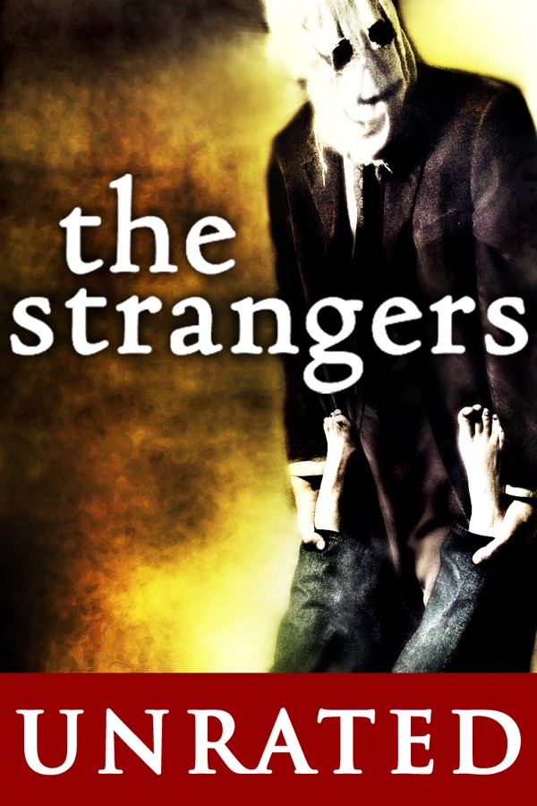 the strangers unrated wiki synopsis reviews movies