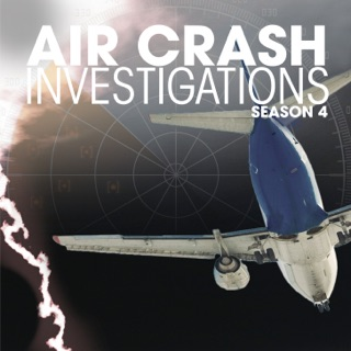Air Crash Investigations, Season 2 on iTunes