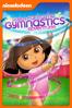 Dora the Explorer: Dora's Fantastic Gymnastics Adventure - George Chialtas