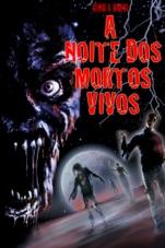 Capa do filme A Noite Dos Mortos Vivos