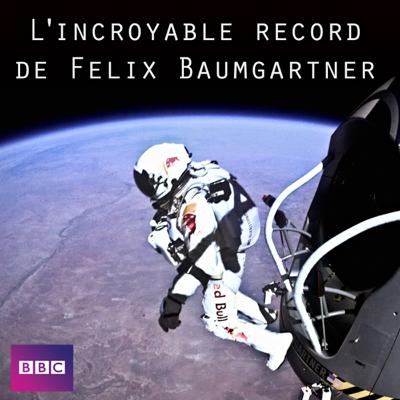 L'incroyable record de Felix Baumgartner - Space Dive