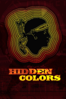 Tariq Nasheed - Hidden Colors: The Untold History of People of Aboriginal, Moor, and African Descent  artwork