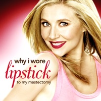 Télécharger Why I Wore Lipstick to My Mastectomy Episode 1