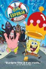 Capa do filme Bob Esponja: O Filme (Dublado)