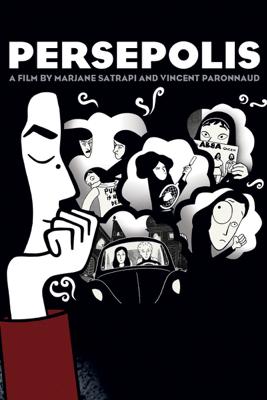Persepolis - Vincent Paronnaud & Marjane Satrapi
