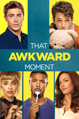 That Awkward Moment HD Download