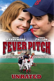 Fever Pitch Unrated 2005