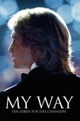 My Way - Ein Leben für das Chanson