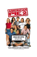 Capa do filme American Pie 2 - A Segunda Vez é Ainda Melhor (Legendado)