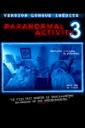 Affiche du film Paranormal Activity 3 (Version Longue Inédite)