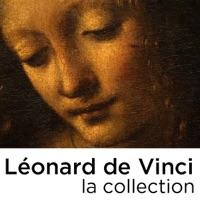 Télécharger Léonard de Vinci, la collection Episode 2