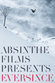 Absinthe Films Presents: Eversince