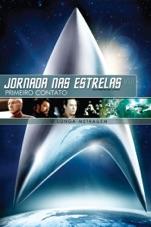 Capa do filme Jornada nas Estrelas VIII - Primeiro Contato (Legendado)