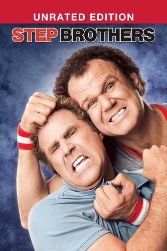Step Brothers (Unrated) poster