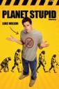 Affiche du film Planet Stupid