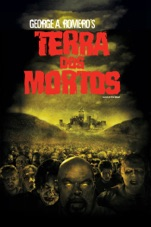 Capa do filme Terra dos Mortos (Land of the Dead) [2005]