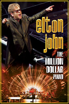 Elton John - Elton John: The Million Dollar Piano  artwork