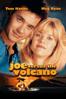 Joe Versus the Volcano - John Patrick Shanley