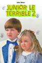 Affiche du film Junior le terrible 2