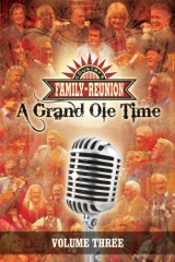 Country's Family Reunion: A Grand Ole Time, Volume Three