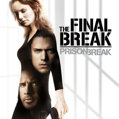 Prison Break: The Final Break - Prison Break