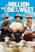 荒野はつらいよ~アリゾナより愛をこめて~ A Million Ways to Die in the West (吹替版)