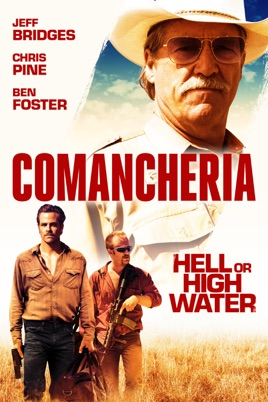 Comancheria Hell Or High Water On Itunes