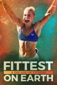 地球上で最も強靭な体:フィットネスの10年