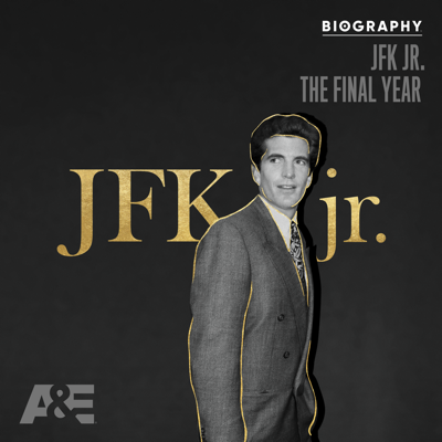 Biography: JFK Jr - The Final Year