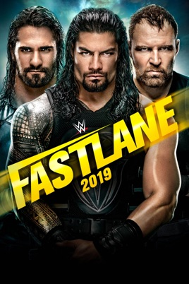 ‎WWE: FastLane 2019 on iTunes