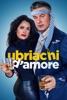 Locandina Ubriachi d'amore su Apple iTunes