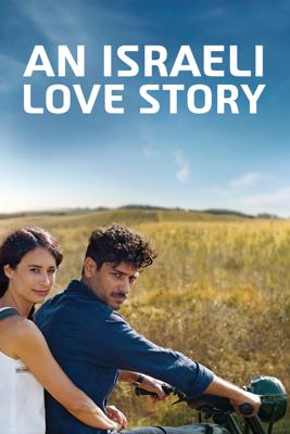 An Israeli Love Story - Dan Wolman