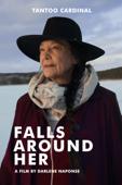 Falls Around Her