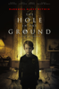 The Hole In the Ground - Lee Cronin