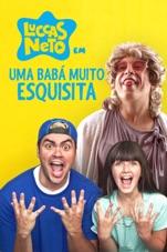 Capa do filme Luccas Neto em: Uma Babá Muito Esquisita