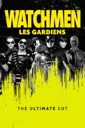 Affiche du film Watchmen - Les Gardiens (Ultimate Cut)