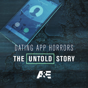 Dating App Horrors: The Untold Story