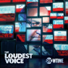 The Loudest Voice - The Loudest Voice, Season 1  artwork