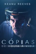 Capa do filme Cópias: De Volta à Vida