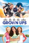 Grown Ups  wiki, synopsis