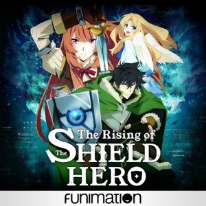 The Rising of the Shield Hero, Pt. 1
