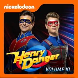 Henry Danger, Vol  10