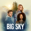 Big Sky - Big Sky,  Season 1  artwork