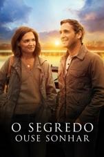 Capa do filme O Segredo: Ouse Sonhar