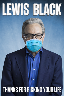 Lewis Black: Thanks for Risking Your Life Movie Synopsis, Reviews