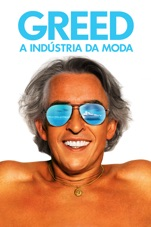 Capa do filme Greed – A Indústria Da Moda